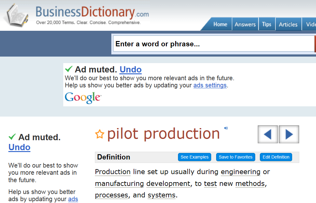 according to business dictionary, pilot production is a business term for